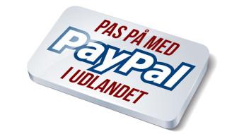 Pas på med PayPal i udlandet